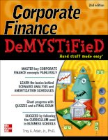 .Corporate FinanceDeMYSTiFieD®.DeMYSTiFieD® SeriesAccounting Demystified Advanced Statistics Demystified Algebra Demystified Alternative Energy Demystified ASP.NET 2.0 Demystified Biology Demystified Biotechnology Demystified Business Calculus Demysti doc