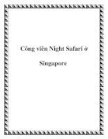 Công viên Night Safari ở Singapore pptx