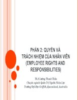 PHẦN 2: QUYỀN VÀ TRÁCH NHIỆM CỦA NHÂN VIÊN(EMPLOYEE RIGHTS AND RESPONSIBILITIES) ppt