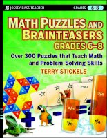 Math Puzzles and Brainteasers, Grades 3-5: Over 300 Puzzles that Teach Math and Problem-Solving Skills pptx
