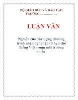 LUẬN VĂN: Nghiên cứu xây dựng chương trình nhận dạng tập từ hạn chế Tiếng Việt trong môi trường nhiễu pot