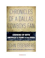 Chronicles of a Dallas Cowboys Fan: Growing Up With America''''s Team in the 1960''''s by John Eisenberg pptx