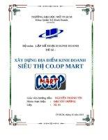 Đề tài xây dựng địa điểm kinh doanh siêu thị coop mart (bộ môn lập kế hoạch kinh doanh) trường đại học mở
