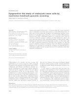Báo cáo khoa học: Epigenetics: the study of embryonic stem cells by restriction landmark genomic scanning pptx