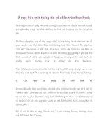 5 mẹo bảo mật thông tin cá nhân trên Facebook docx