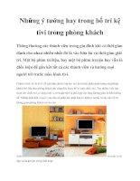 Những ý tưởng hay trong bố trí kệ tivi trong phòng khách pdf