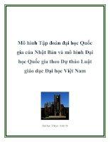 Mô hình Tập đoàn đại học Quốc gia của Nhật Bản và mô hình Đại học Quốc gia theo Dự thảo Luật giáo dục Đại học Việt Nam pdf