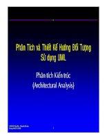 Phân tích thiết kế hệ thống hướng đối tượng dùng UML - Phân tích kiến trúc ppt