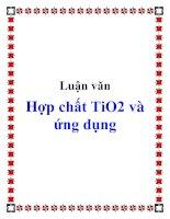 Luận văn Hợp chất TiO2 và ứng dụng pot