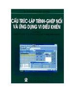 Cấu trúc lập trình ghép nối và ứng dụng vi điều khiển (tập 1) pptx