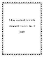 Chụp và chỉnh sửa ảnh màn hình với MS Word 2010 potx