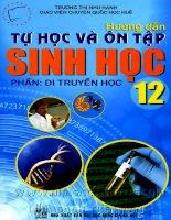 hướng dẫn tự học và ôn tập sinh học 12 - phần di truyền học