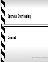 Object oriented programming with C++ - Session 4 Operator Overloading potx