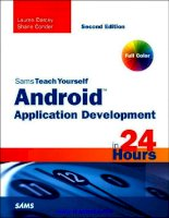 Sams Teach Yourself Android Application Development in 24 Hours docx