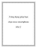 3 ứng dụng giúp bạn chọn mua smartphone như ý ppt