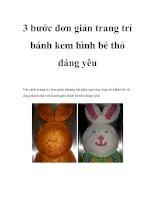 3 bước đơn giản trang trí bánh kem hình bé thỏ đáng yêu pptx