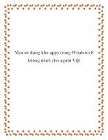Mẹo sử dụng kho apps trong Windows 8 không dành cho người Việt doc