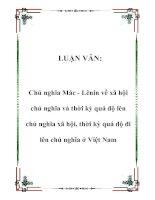 LUẬN VĂN: Chủ nghĩa Mác - Lênin về xã hội chủ nghĩa và thời kỳ quá độ lên chủ nghĩa xã hội, thời kỳ quá độ đi lên chủ nghĩa ở Việt Nam potx