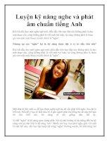 Luyện kỹ năng nghe và phát âm chuẩn tiếng Anh pdf