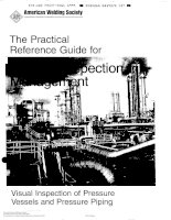 THE PRACTICAL REFERENCE GUIDE for WELDING INSPECTION MANAGEMENTTed visual inspection of pressure vessels and pressure piping