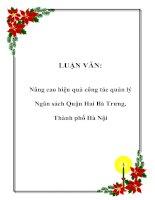 LUẬN VĂN: Nâng cao hiệu quả công tác quản lý Ngân sách Quận Hai Bà Trưng, Thành phố Hà Nội ppt