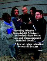 Providing Effective Financial Aid Assistance to Students from Foster Care and Unaccompanied Homeless Youth: A Key to Higher Education Access and Success pdf