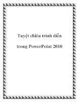 Tuyệt chiêu trình diễn trong PowerPoint 2010 potx