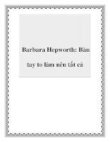 Barbara Hepworth: Bàn tay to làm nên tất cả pot