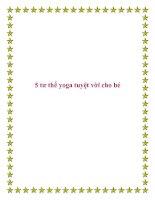 5 tư thế yoga tuyệt vời cho bé. ppt