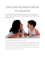 Cách vệ sinh răng miệng tốt nhất cho bé ở từng độ tuổi pdf