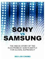 Sony vs. Samsung: The inside story of the electronics' giants battle for global supremacy