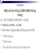 CÁC VẤN ĐỀ CƠ BẢN VỀ CAD/CAM-CNC-CHƯƠNG 4: Một số hệ thống CAD/CAM thông dụng potx