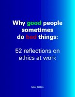 Why good people sometimes do bad things: 52 reflections on ethics at work doc