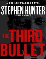 THE THIRD BULLET by Stephen Hunter (Special Sneak Preview!) pptx