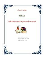 Đồ án tốt nghiệp - Đề tài Thiết kế phân xưởng sản xuất Formalin docx