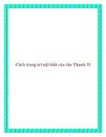 Cách trang trí nội thất của tàu Titanic II pot