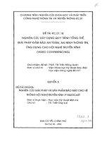 Nghiên cứu giải pháp và hệ thống bảo mật cho hệ thống hội nghị truyền hình IP muticast ( Quyển 5) pdf