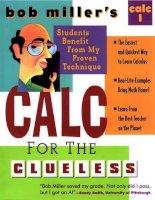 calculus for the clueless - calc.i - bob miller's
