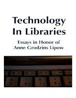 Technology in Libraries - Essays in Honor of Anne Grodzins Lipow ppt