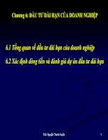 Bài giảng tài chính doanh nghiệp 2012 - Chương 6: ĐẦU TƯ DÀI HẠN CỦA DOANH NGHIỆP pdf