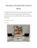 Ấn tượng với nghệ thuật trang trí tường pptx