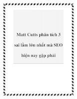Matt Cutts phân tích 3 sai lầm lớn nhất mà SEO hiện nay gặp phải pdf