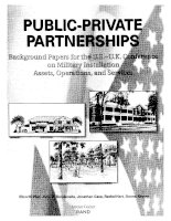 Public-Private Partnerships - Background Papers for the U.S.-U.K. Conference on Military Installation Assets, Operations, and Services docx