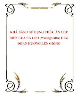 KHẢ NĂNG SỬ DỤNG THỨC ĂN CHẾ BIẾN CỦA CÁ LEO (Wallago attu) GIAI ĐOẠN HƯƠNG LÊN GIỐNG docx