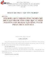 TÌM HIỂU QUY TRÌNH CÔNG NGHỆ CHẾBIẾN SẢN PHẨM TÔM THỊT IQF VÀ TÔM NGUYÊN CON BLOCK TẠI CÔNG TY CỔ PHẦN THỦY SẢN SỐ 5