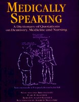 Medically Speaking A Dictionary of Quotations on Dentistry, Medicine and Nursing pot