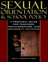 SEXUAL ORIENTATION AND SCHOOL POLICY A Practical Guide for Teachers, Administrators, and Community Activists potx