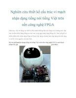 Nghiên cứu thiết kế cấu trúc vi mạch nhận dạng tiếng nói tiếng Việt trên nền công nghệ FPGA doc