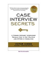 Victor cheng case interview secrets  a former mckinsey interviewer reveals how to get multiple job offers in consulting innovation press (2012)