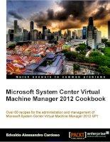 Microsoft System Center Virtual Machine Manager 2012 Cookbook docx